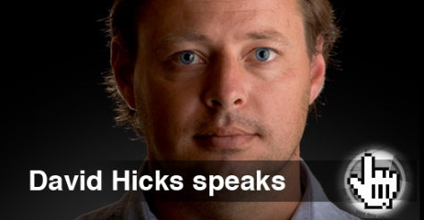 Guantanamo prisoner David Hicks speaks out